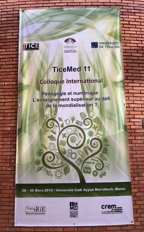 Affiche Ticemed 11 Colloque international, Pédagogie et numérique : L'enseignement supérieur au défi de la mondialisation. Université Cadi Ayyad Marrakech, Maroc